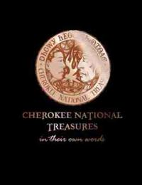 Cherokee National Treasures: In Their Own Words