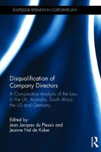 Disqualification of company directors - a comparative analysis of the law i