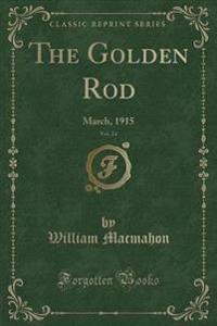 The Golden Rod, Vol. 24