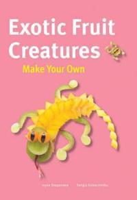 Exotic Fruit Creatures