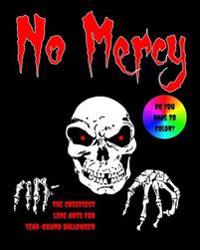 No Mercy: The Creepiest Line Arts for Year-Round Halloween