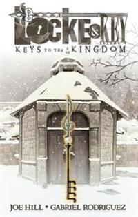 Locke & Key: Volume 4 - Keys to the Kingdom
