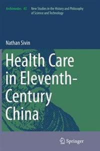 Health Care in Eleventh-century China
