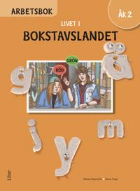 Livet i Bokstavslandet Arbetsbok åk 2