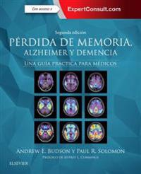 Perdida de memoria, Alzheimer y demencia + ExpertConsult