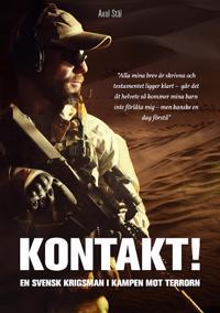 Kontakt! : en svensk krigsman i kampen mot terrorn.