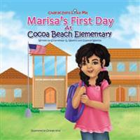 Characters Like Me- Marisa's First Day at Cocoa Beach Elementary