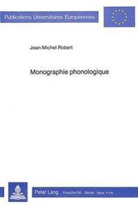 Monographie Phonologique: Monographie Phonologique D'Un Idiolecte Vietnamien