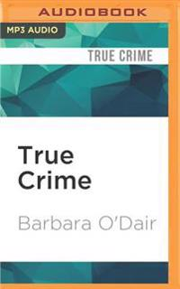 True Crime: 8 Tales of Murder & Mayhem