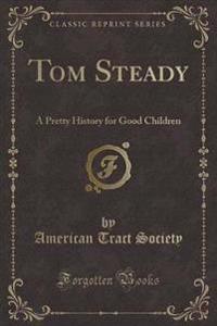 Tom Steady