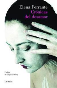 Cronicas del Desamor / Chronicles of Heartbreak