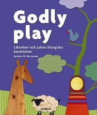 Godly play : liknelser och julens liturgiska berättelser