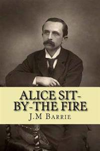 Alice Sit-By-The Fire