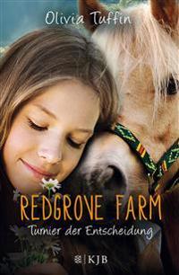 Redgrove Farm 05 - Turnier der Entscheidung