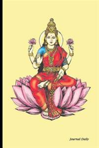 """Journal Daily: Goddess Lakshmi, Lined Blank Journal Book,150 Pages,6"""" X 9"""" (15.24 X 22.86 CM) Reliable Journal, Durable Softcover, Go"""