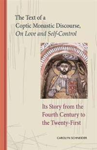 The Text of a Coptic Monastic Discourse on Love and Self-Control