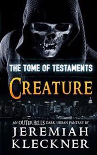 Creature: An Outer Hells Dark Urban Fantasy