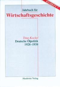 Deutsche Olpolitik 1928-1938