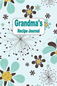 Grandma's Recipe Journal: Blank Cookbook
