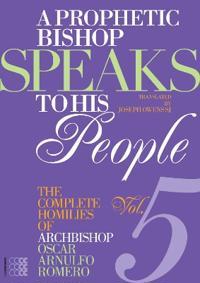 A Prophetic Bishop Speaks To His People, Volume V