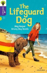 Oxford Reading Tree All Stars: Oxford Level 11: The Lifeguard Dog