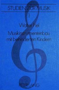 Musikinstrumentenbau Mit Behinderten Kindern