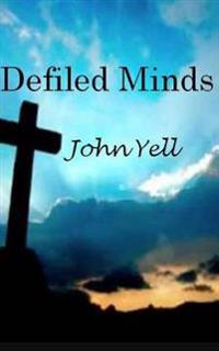 Defiled Minds