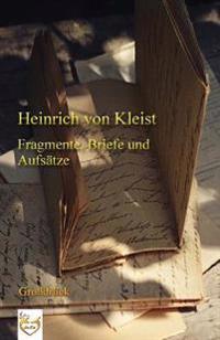 Fragmente, Briefe Und Aufsatze (Grossdruck)