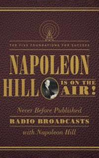 Napoleon Hill Is on the Air!