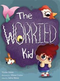 The Worried Kid