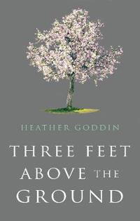 Three Feet Above the Ground