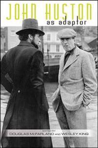 John Huston as Adaptor