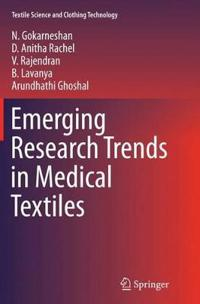 Emerging Research Trends in Medical Textiles