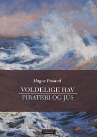 Voldelige hav - Magne Frostad | Inprintwriters.org
