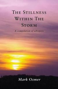 The Stillness Within The Storm