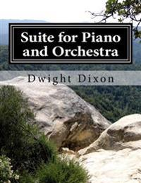 Suite for Piano and Orchestra