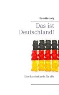 Das ist Deutschland!
