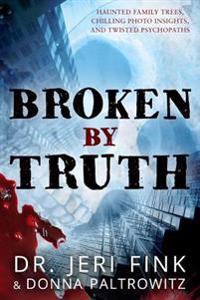 Broken by Truth - Collector's Edition