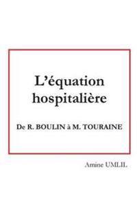 L'équation hospitalière