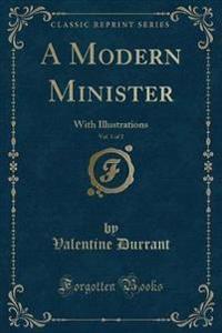 A Modern Minister, Vol. 1 of 2