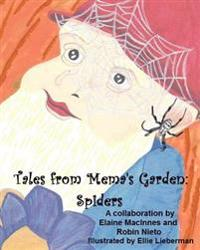 Tales from Mema's Garden: Spiders