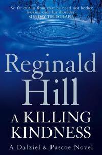 Killing kindness - a dalziel and pascoe novel