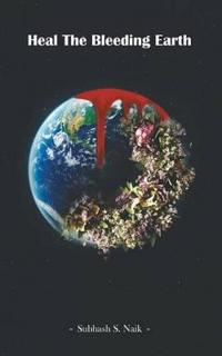 Heal the Bleeding Earth