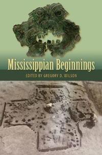 Mississippian Beginnings