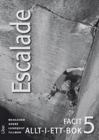 Escalade 5 Facit