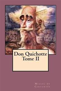 Don Quichotte Tome II