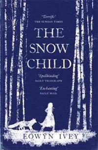 Snow child - the richard and judy bestseller
