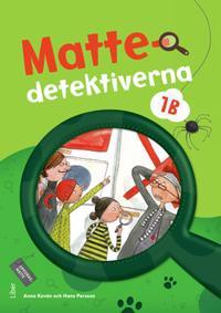 Mattedetektiverna 1B Grundbok - Anna Kavén, Hans Persson, Lena Palovaara, Mats Wänblad pdf epub