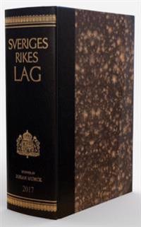 Sveriges Rikes Lag 2017 (skinnband) : När du köper Sveriges Rikes Lag 2017 får du även tillgång till lagboken som app med riktig lagbokskänsla.