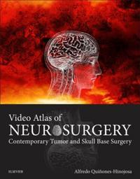 Video Atlas of Neurosurgery E-Book